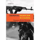 Criminal Homicide in Uganda