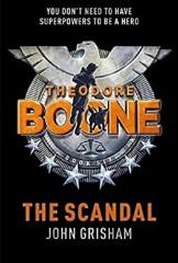 Theodore Boone - The Scandal