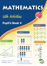 Mathematics with Activities Pupil's Book 4