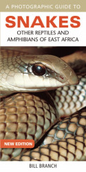Snakes ,Other Reptile and Amphibians of East Africa