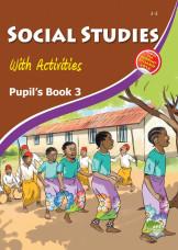 Social Studies With Activities Pupil's Book 3