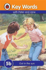Ladybird Key Words With Peter And Jane (Out Inthe Sun) 5B