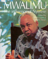 Mwalimu :The Influence of Nyerere