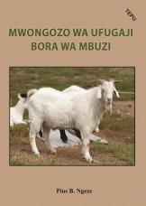 Mwongozo wa Ufugaji Bora Wa Mbuzi