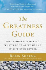 The Greatness Guide : 101 Lessons for Making What's Good at Work and in Life Even Better