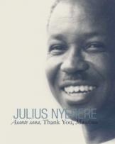 Julias Nyerere Asante Sana Thank You Mwalimu