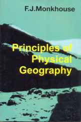 Principle Of Physical Geography - Monkhouse