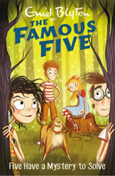 The Famous Five (20) Five Have a Mystery to Solve