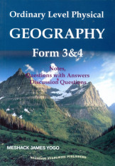 Ordinary level physical Geography form 3 & 4 Notes, Questions with Answers & Discussion Questions