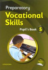 Preparatory Vocatioanal Skills Pupil's book 5