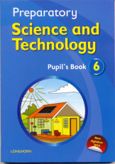 Preparatory Science and Technology Pupil's Book 6