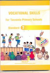 Vocational Skills For Tanzania Primary Schools Standard 7 - Mep