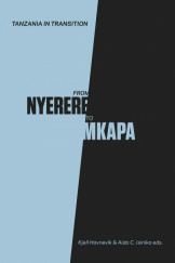 Tanzania In Transition: From Nyerere To Mkapa