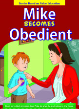 Mike Becomes Obedient