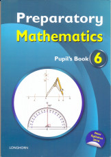 Preparatory Mathematics Pupil's Book 6