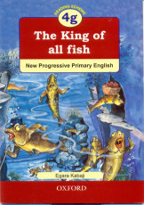 4G The King Of All Fish (New Progressive Primary English)