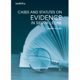 Cases and Statutes on Evidence in Sierra Leone