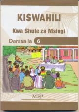 Kiswahili Kwa Shule Za Msingi Darasa La 6 - Mep