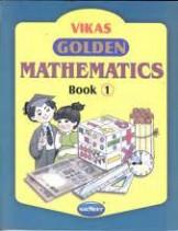 Vikas Golden Mathematics Book 1