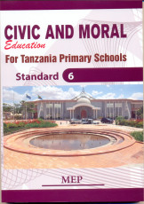 Civic and Moral For Tanzania Primary Schools Std 6 - Mep