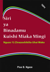 Siri ya Binadamu Kuishi Miaka Mingi - Nguzo 72 Zinazoshikilia Uhai Wako