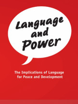 Language and Power : The Implications of Language for Peace and Development