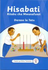 Hisabati Kitabu cha Mwanafunzi Darasa la Tatu