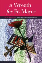 A Wreath for Fr Mayer
