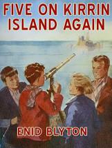 The Famous Five (6) Five on Kirrin Island Again