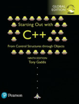 Starting Out with C++ from Control Structures through Objects, Global Edition