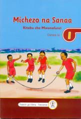 Michezo na Sanaa Kitabu Cha Mwanafunzi Darasa la 1