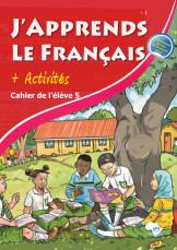 J'apprends Le Francais with activities Pupil's Book 5