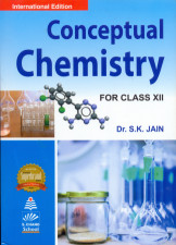 Conceptual Chemistry for class XII
