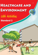 Healthcare and Environment With Activities Pupil's Book 2