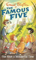 The Famous Five (11) Five Have a Wonderful Time