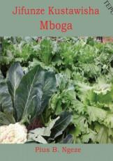 Jifunze Kustawisha Mboga