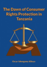 The Dawn of Consumer Rights Protection in Tanzania