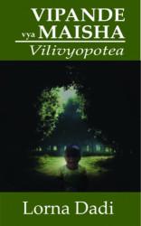 Vipande Vya Maisha Vilivyopotea
