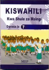 Kiswahili Kwa Shule Za Msing Darasa La 7 - Mep