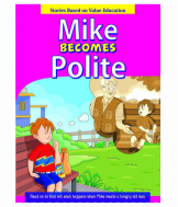 Mike Becomes Polite