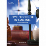 Civil Procedure in Tanzania A Student Manual