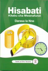 Hisabati Kitabu Cha Mwanafunzi Darasa la 4