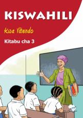 Kiswahili Kwa Vitendo Kitabu Cha 3