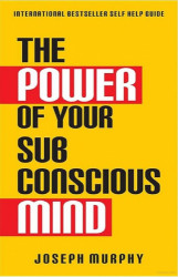 Putting the Power of Your Subconcious Mind to Work