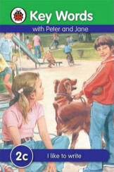 Ladybird Key Words With Peter And Jane (I Like To Write) 2C