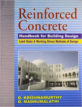Reinforced Concrete : Handbook For Building Design Limit State & Working Stress Methods Of Design