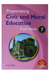 Preparatory Civic and Moral Education Pupil's Book 7