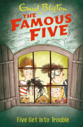 The Famous Five (8) Five Get Into Trouble