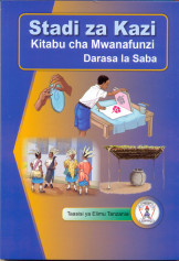 Stadi za Kazi Kitabu Cha Mwanafunzi Darasa la 7