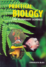 Practical Biology for Secondary Schools